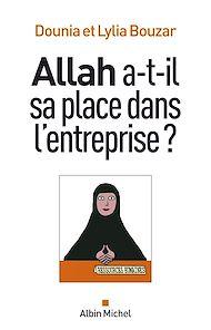 Téléchargez le livre :  Allah a-t-il sa place dans l'entreprise ?