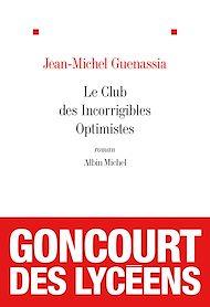 Téléchargez le livre :  Le Club des incorrigibles optimistes