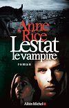 Télécharger le livre :  Lestat le vampire