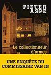 Télécharger le livre :  Le Collectionneur d'armes