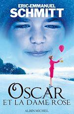 Oscar et la dame rose | Schmitt, Eric-Emmanuel