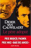 Le Père adopté | Van Cauwelaert, Didier
