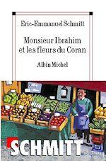 Monsieur Ibrahim et les fleurs du Coran | Schmitt, Eric-Emmanuel