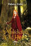 La Malédiction d'Old Haven | Colin, Fabrice