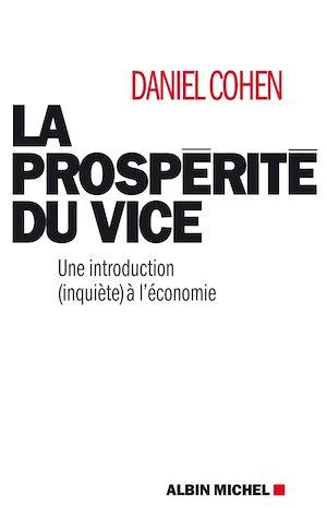 La Prospérité du vice   Cohen, Daniel