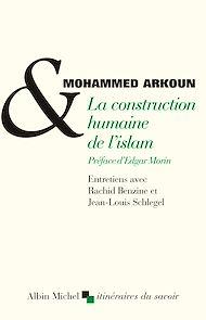 Téléchargez le livre :  La Construction humaine de l'Islam