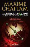 Autre-monde - tome 2 | Chattam, Maxime