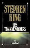 Les Tommyknockers | King, Stephen