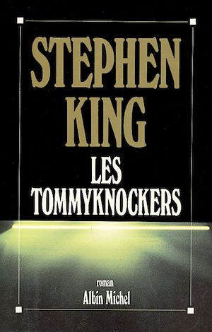 Les Tommyknockers |