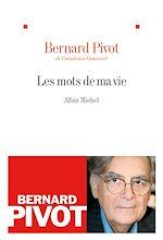 Download this eBook Les Mots de ma vie