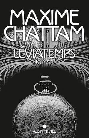 Léviatemps | Chattam, Maxime. Auteur