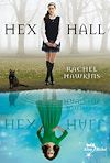 Hex Hall - tome 1 |