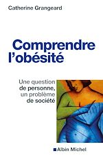 Download this eBook Comprendre l'obésité
