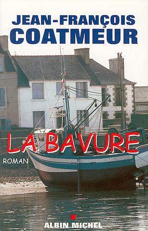 La Bavure | Coatmeur, Jean-François