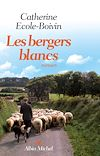 Télécharger le livre :  Les Bergers blancs
