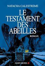 Download this eBook Le Testament des abeilles