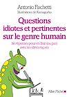 Télécharger le livre :  Questions idiotes et pertinentes sur le genre humain