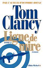 Download this eBook Ligne de mire - tome 2
