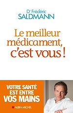 Download this eBook Le Meilleur Médicament, c'est vous !