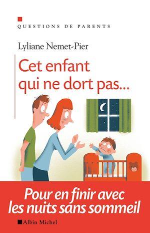 Téléchargez le livre :  Cet enfant qui ne dort pas...