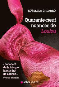 Téléchargez le livre :  Quarante-neuf nuances de Loulou