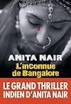 Télécharger le livre :  L'Inconnue de Bangalore