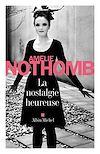 Télécharger le livre :  La Nostalgie heureuse