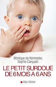 Téléchargez le livre :  Le Petit Surdoué de 6 mois à 6 ans