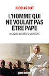 Télécharger le livre :  L'Homme qui ne voulait pas être pape
