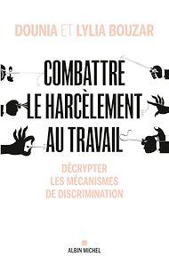 Téléchargez le livre :  Combattre le harcèlement au travail