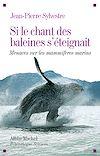Télécharger le livre :  Si le chant des baleines s'éteignait