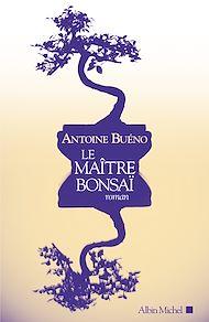 Téléchargez le livre :  Le Maître bonsaï