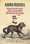 Télécharger le livre :  Foyer Sainte-Lucie pour jeunes filles élevées par les loups