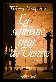 Téléchargez le livre :  La Septième nuit de Venise
