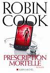 Télécharger le livre :  Prescription mortelle