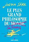 Télécharger le livre :  Le Plus grand philosophe de France