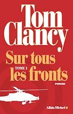 Download this eBook Sur tous les fronts - tome 1