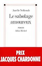 Le Sabotage amoureux | Nothomb, Amélie