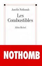 Les Combustibles | Nothomb, Amélie