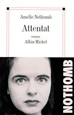 Attentat | Nothomb, Amélie