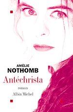 Antéchrista | Nothomb, Amélie