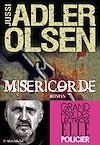 Miséricorde | Adler-Olsen, Jussi. Auteur