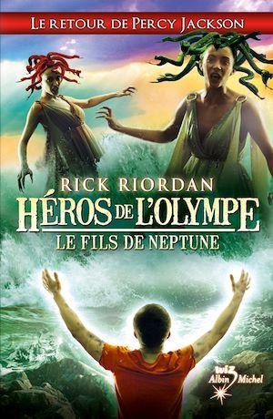 Héros de l'Olympe. Volume 2, Le fils de Neptune