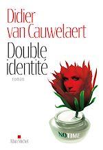 Double identité | Van Cauwelaert, Didier