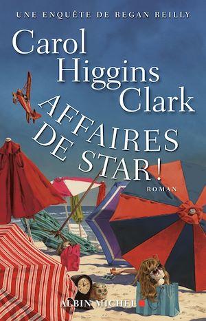 Affaires de star ! | Clark, Carol Higgins