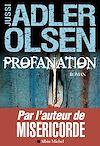 Profanation | Adler-Olsen, Jussi