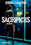 Sacrifices | Lemaitre, Pierre