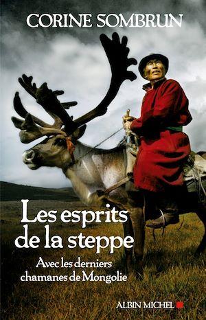 Les Esprits de la steppe | Sombrun, Corine. Auteur