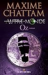Autre-monde - tome 5 | Chattam, Maxime