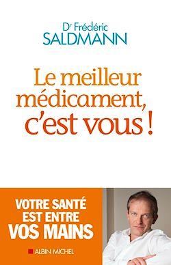 Le Meilleur Médicament, c'est vous !